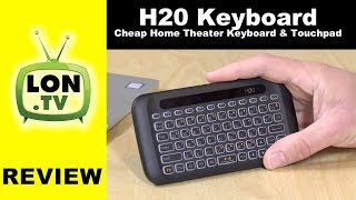 H20 Mini Wireless Keyboard & Touchpad Review- Good, Cheap Home Theater Remote