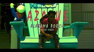 Azazus - Alabama Porch (Music Video)
