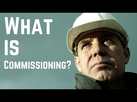 What is Commissioning? (and related terms) - Commissioning Training
