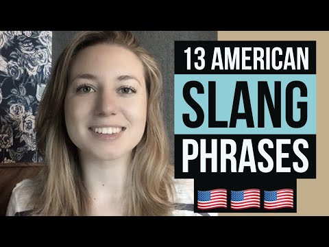 13 Slang Phrases You Need To Know | American English Vocabulary Lesson