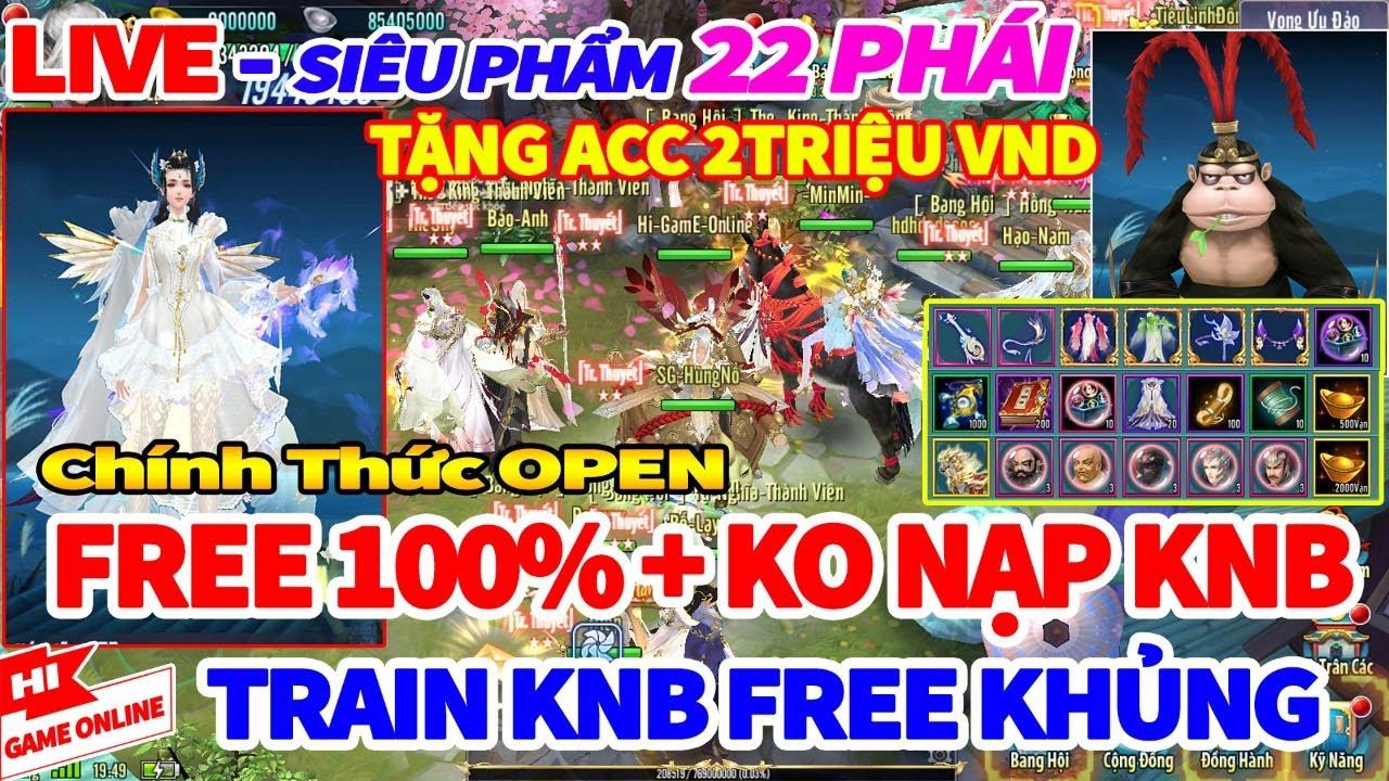 VLTK Mobile Lậu: 22 Phái – Open s1 Free 100%, Tắt Nạp KNB, HĐ & Train Vô Số Tiền Tệ