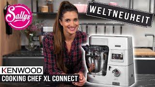 Die neue Kenwood Cooking Chef XL Connect | Alle neuen Funktionen!