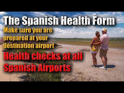 The Spanish Health Form For Travelling To Spain