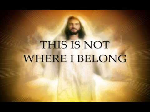 This Is Not Where I Belong - Building 429 (Lyrics)