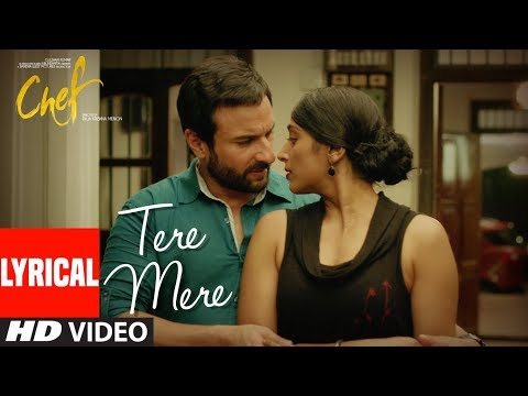 CHEF: Tere Mere With Lyrics | Saif Ali Khan | Amaal Mallik Feat. Armaan Malik | T-Series