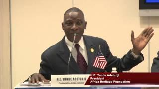 H.E. Tunde Adetunji, President of Africa Heritage Foundation