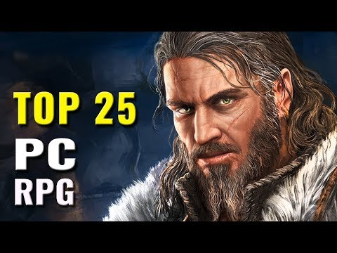 Top 25 PC RPGs Of 2016, 2017 & 2018