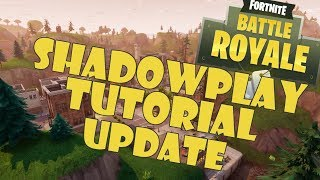 nvidia shadowplay not recording fortnite