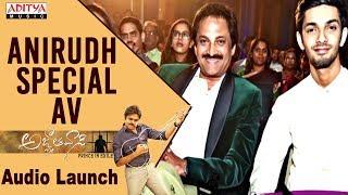 Anirudh Special AV @ Agnyaathavaasi Audio Launch   Pawan Kalyan, Keerthy Suresh   Trivikram