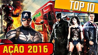 Top 10 - melhores filmes de aÇÃo | 2016 hd