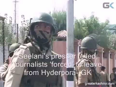 Geelani's presser foiled; journalists 'forced' to leave from Hyderpora