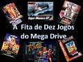A Fita de 10 Jogos do Mega Drive! Sega Top Ten!