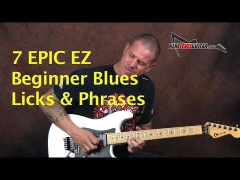 7 Iconic EZ Beginner Blues Licks & Phrases