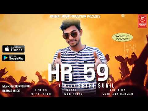 LATEST PUNJABI SONG HR59 || SINGER LYRICS SETHI SUNIL || RAHMAT MUSIC 2018