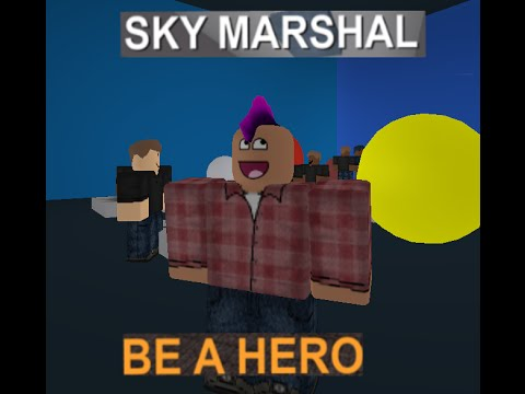 Sky Marshal 2- roblox :)[sorry about the loud mic]
