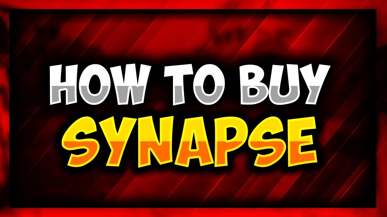 HOW TO BUY SYNAPSE SCRIPT EXECUTOR | $20