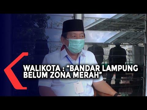 Walikota Nyatakan Bandar Lampung Belum Zona Merah