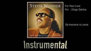 For Your love - Stevie Wonder (Instrumental)
