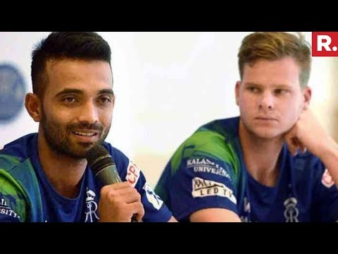 Ajinkya Rahane Replace Steve Smith As Captain Of Rajasthan Royals   IPL 2018