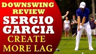 Sergio Garcia Golf Lesson - Downswing 4