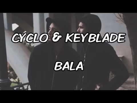 CYCLO - BALA ( Con Keyblade ) (LETRA)