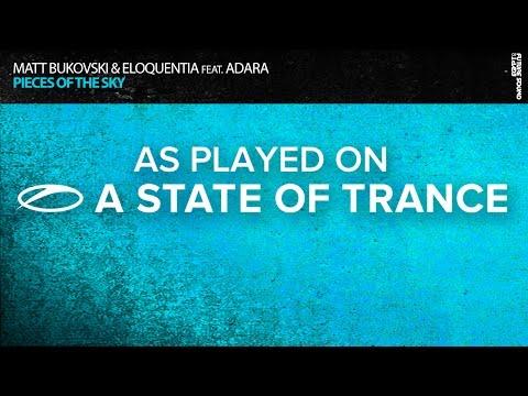 Matt Bukovski & Eloquentia Feat. Adara - Pieces Of The Sky [ASOT731]