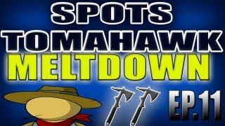 SPOTS TOMAHAWK BO2 ACROSS THE MAP DOMINIO EP.11 MELTDOWN