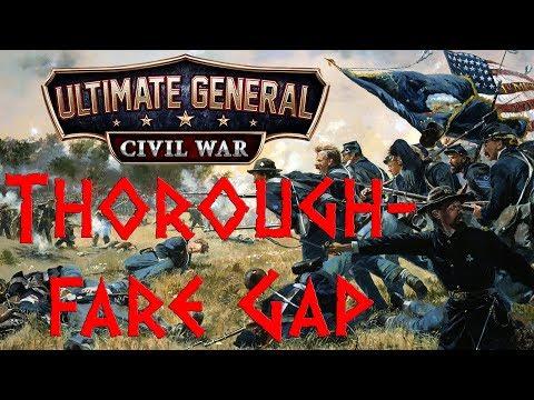 MEISTERWERK DER KI-PROGRAMMIERUNG - Thoroughfare Gap - Let's Play Ultimate General: Civil War