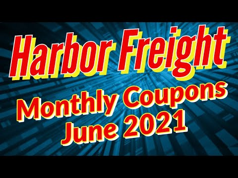 Harbor Freight Coupons June 2021 + Super Coupons & Discount Deals of the Week