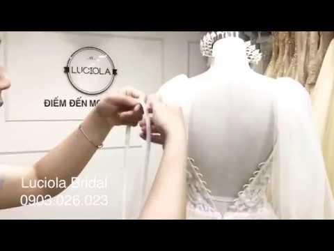 Luciola Bridal – Video hướng dẫn thắt dây áo cưới đẹp