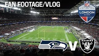 SEATTLE SEAHAWKS VS OAKLAND RAIDERS (NFL London Games 2018) Fan Footage/Vlog
