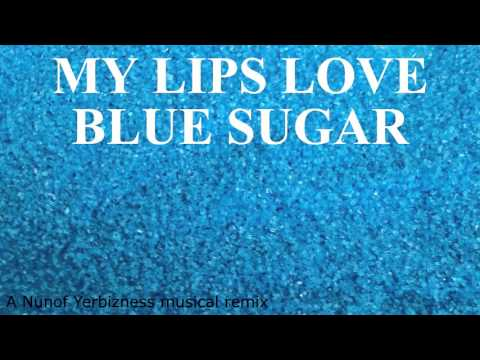 My Lips Love Blue Sugar (an Eiffel 65 and Flo Rida mashup)