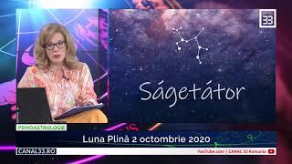 Horoscop SĂGETĂTOR, Luna Plină  2 octombrie 2020 - cu Camelia Pătrășcanu