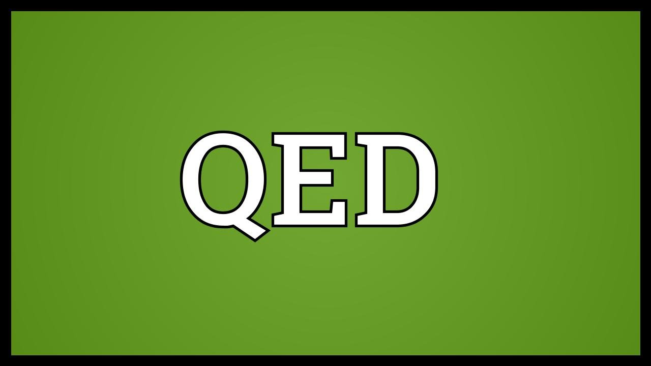 QED Meaning - YouTube