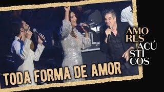 Baixar Silva, Ivete Sangalo e Jota Quest - Toda Forma de Amor (Ao Vivo - Amores Acústicos - 2019)