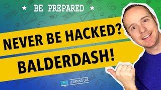 Prevent WordPress Hack 100% Of The Time? Balderdash!