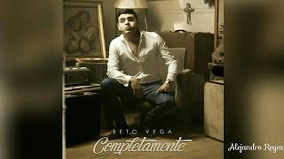 Beto Vega - Completamente