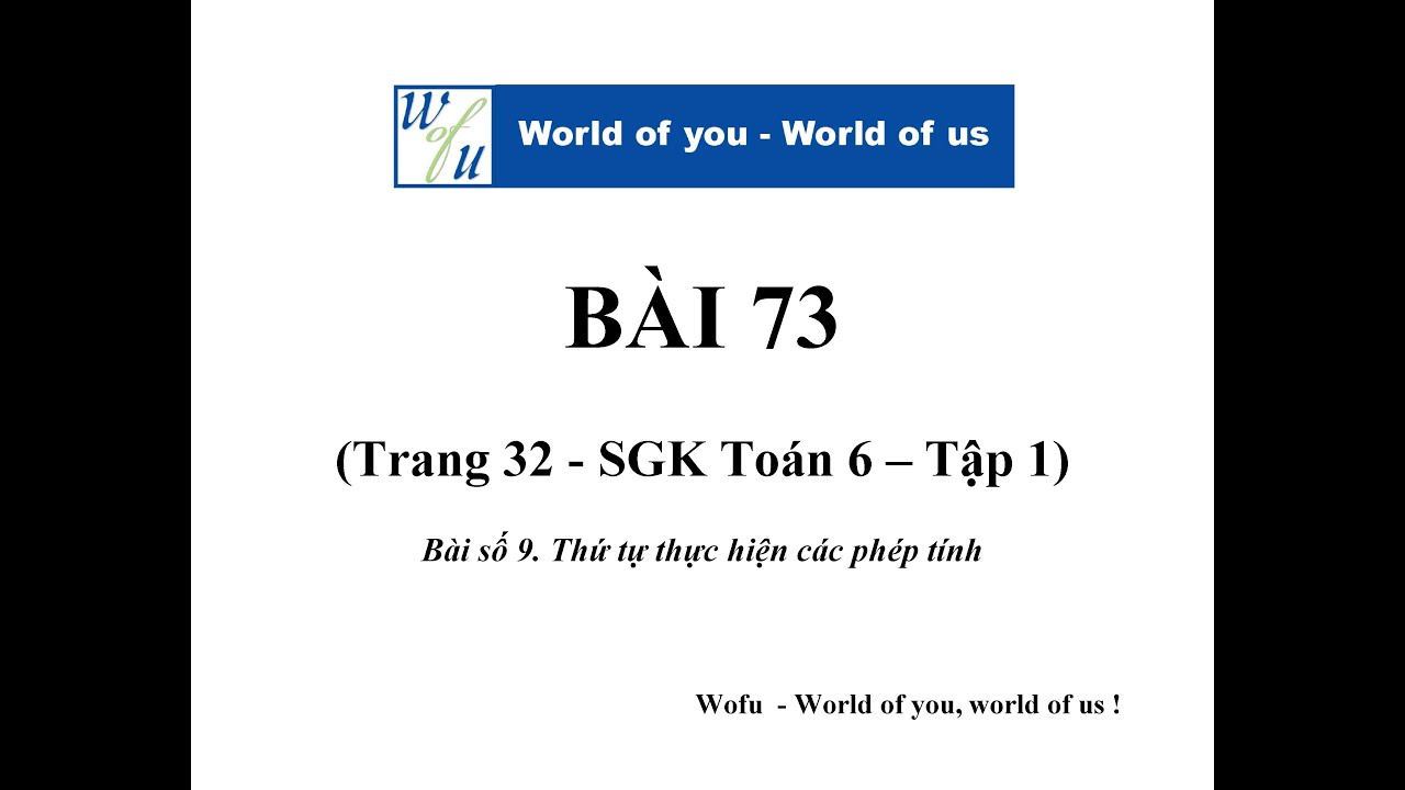 #9.Thứ tự thực hiện phép tính – Bài tập 73 (Trang 32 – SGK Toán 6 – tập 1)