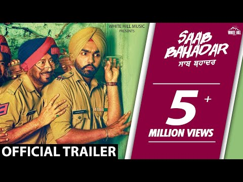 Latest Punjabi Movies 2017 | Saab Bahadar | Official Trailer | Ammy Virk | Releasing on 26th May