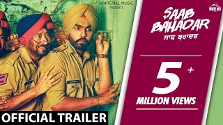 Saab Bahadar | Official Trailer | Ammy Virk | Releasing on 26th May 2017 | Latest Punjabi Movie 2017