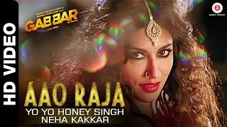 Song name : aao raja, movie gabbar is back (2015), singer yo honey singh, neha kakkar, teflon, musician lyricist sahil kaushal,...