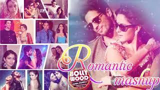 Hindi Romantic Mashup Songs - Romantic Hindi 2019 - BOLLYWOOD ROMANTIC HINDI SONGS