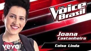 Joana Castanheira - Coisa Linda – The Voice Brasil 2016 (Batalha Dos Técnicos 2) (Audio)