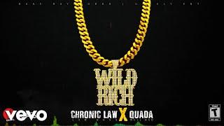CHRONIC LAW x QUADA - WILD & RICH (Official Audio)