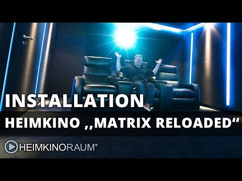 Heimkino MATRIX RELOADED - made by HEIMKINORAUM Wiesbaden