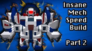 [Roblox Build Your Mech] INSANE Mech Speed Build | Part 2