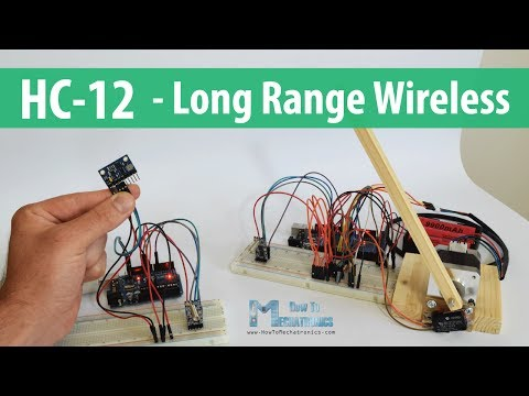 Arduino And HC-12 Long Range Wireless Communication Module