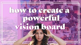 Tips for Creating A Powerful Vision Board (Be Your Best Self in 2017)