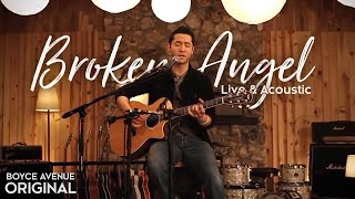 Boyce Avenue - Broken Angel (Live & Acoustic) on Apple & Spotify