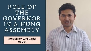 Role of the Governor in a Hung Assembly